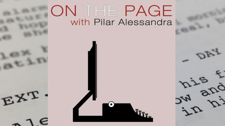 On The Page: Screenwriting Guru Pilar Alessandra and Writer Suzanne Keilly Answer Essential Screenwriting Questions