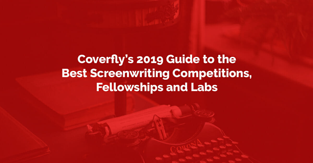 Best Screenwriting Contests 2019 Top Screenwriting Competitions of 2019   Calendar of Dates and