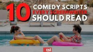 10 Comedy Screenplays Every Screenwriter Should Read