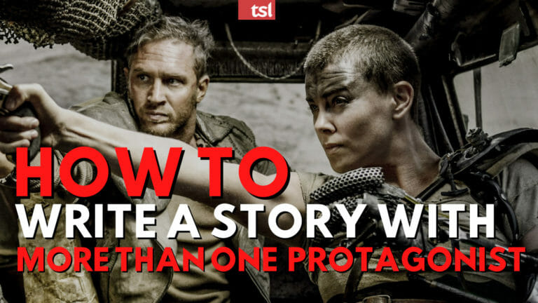 How to Write a Story with More Than One Protagonist